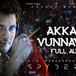 Akkada Vunnavadu (Full Audio) - Spyder