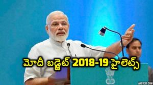 Modi budget 2018-2019 highlights
