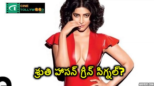 Shruti Haasan green signal