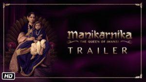 Hindi Trailer Manikarnika – The Queen Of Jhansi (Kangana Ranaut)